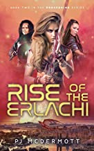 Rise of the Erlachi: A Hickory Lace Adventure (Prosperine: a fantastic sci fi adventure with intriguing political and metaphysical undertones.)