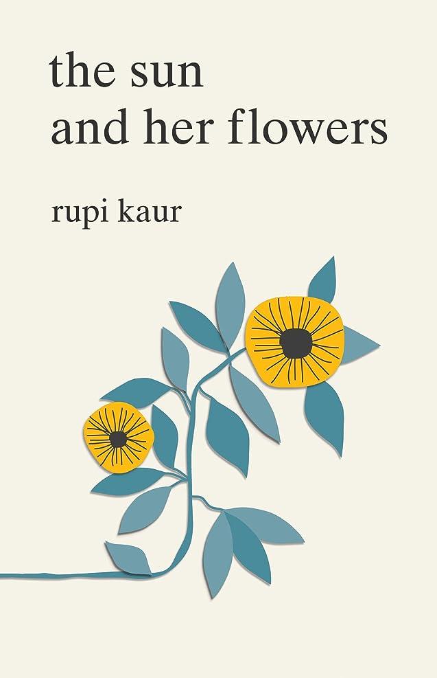 作成者嫌いムスThe Sun and Her Flowers (English Edition)