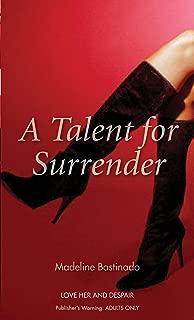 A Talent for Surrender (Nexus)
