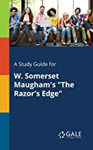 """A Study Guide for W. Somerset Maugham's """"The Razor's Edge"""" (For Students)"""