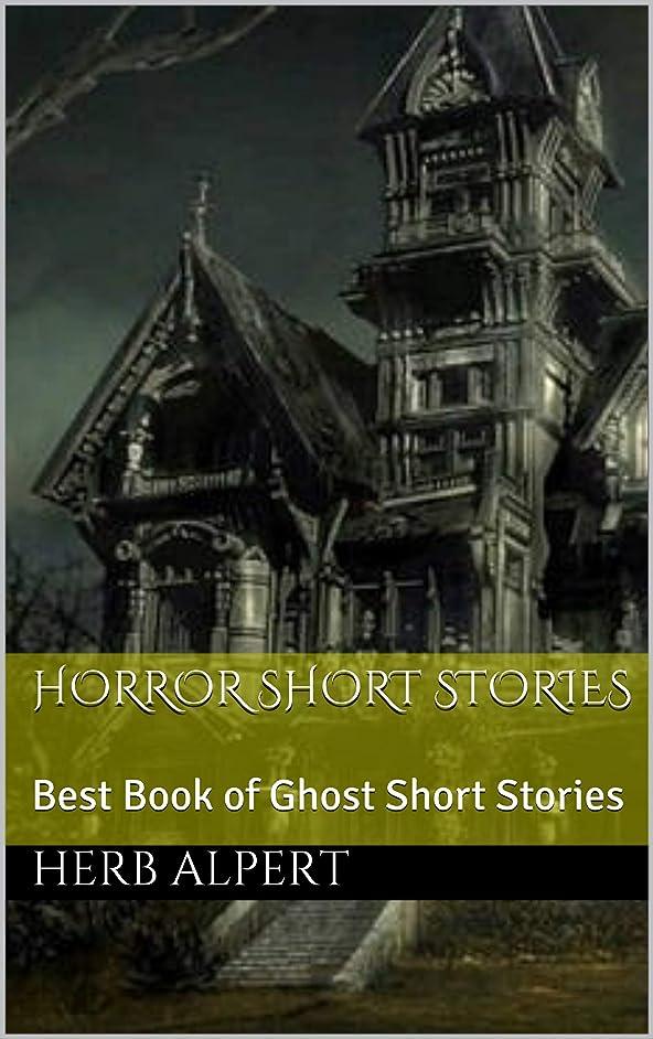 ハロウィン幸運ターゲットHorror Short Stories: Best Book of Ghost Short Stories (English Edition)
