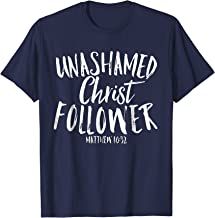 Unashamed Christ Follower Christian Bold Faith T-Shirt