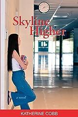 Skyline Higher Paperback