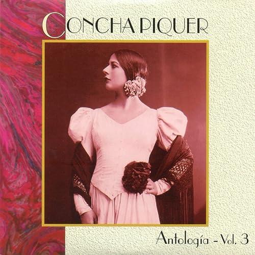 Antologia, Vol. 3 de Concha Piquer en Amazon Music - Amazon.es