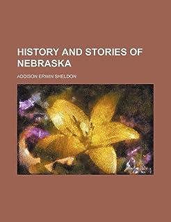 History and Stories of Nebraska