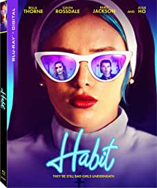Bella Thorne and Gavin Rossdale Star in Action Thriller HABIT on Blu-ray, DVD and Digital Aug. 24 from Lionsgate