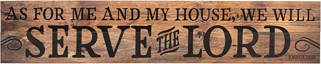 P. Graham Dunn My House Will Serve The Lord Joshua 24:15 7 x 36 Wood Pallet Wall Art Sign Plaque