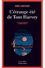 L'Étrange été de Tom Harvey (French Edition) Versión Kindle