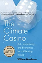 The Climate Casino: Risk, Uncertainty, and Economics for a Warming World PDF