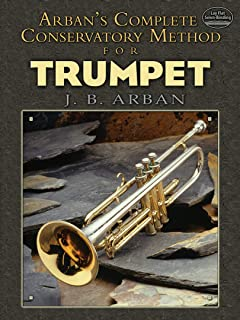 Arban's Complete Conservatory Method for Trumpet (Dover Books on Music)