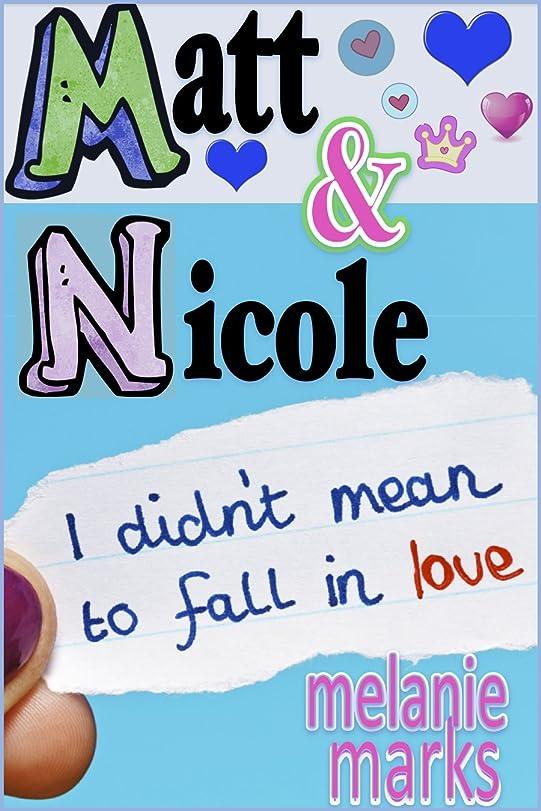 略す内訳飛行場Matt and Nicole (Middle School) (English Edition)