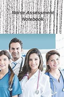 Nurse Assessment Notebook: Patient Record   Organizer   Log Book   Planner