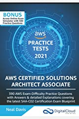 AWS Certified Solutions Architect Associate Practice Tests 2019: 390 AWS Practice Exam Questions with Answers & detailed Explanations (Digital Cloud Training) Paperback