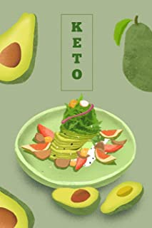 Ketogenic Diet Planner: Beautiful Notebook with Meal Planner, Food Tracker, Workout Log and Sleep Tracker to Help You Succ...