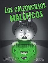 Los calzoncillos maleficos (Spanish Edition)
