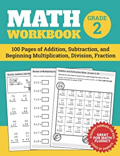 Math Workbook Grade 2: 100 Pages of Addition, Subtraction, and Beginning Multiplication, Division, Fraction