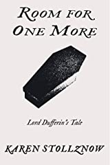 Room For One More: Lord Dufferin's Tale Kindle Edition