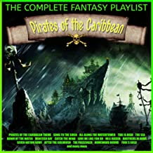 Pirates Of The Caribbean - The Complete Fantasy Playlist