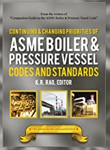 Continuing and Changing Priorities of Asme Boiler & Pressure Vessel Codes and Standards