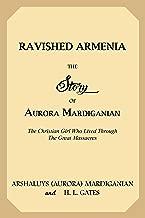 Best ravished armenia aurora mardiganian Reviews