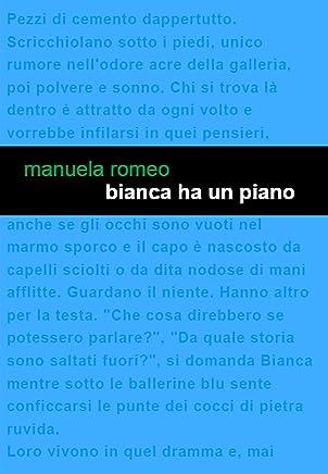 Bianca ha un piano
