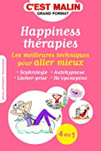 Happiness thérapies, c'est malin (French Edition)