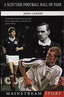 A Scottish Football Hall of Fame (Mainstream Sport)