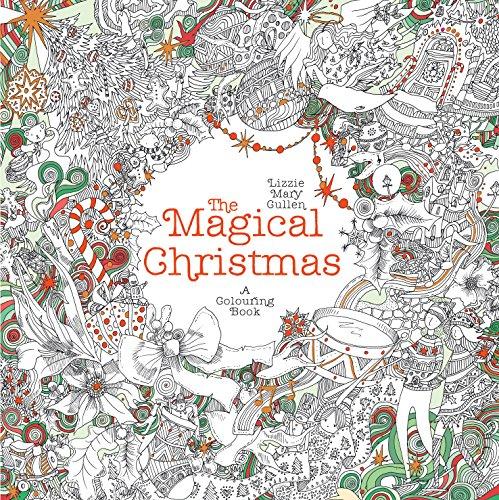Magical Christmas: A Colouring Book (Magical Colouring Books)