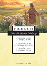 The Shepherd Trilogy: A Shepherd Looks at the 23rd Psalm / A Shepherd Looks at the Good Shepherd / A Shepherd Looks at the...