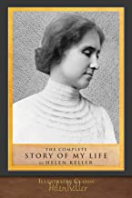 The Complete Story of My Life: Illustrated First Edition