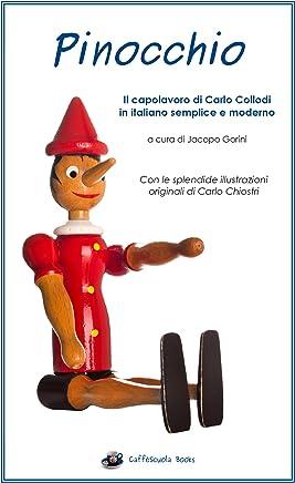Pinocchio - Illustrato e in italiano semplice e moderno