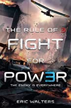 The Rule of Three: Fight for Power (The Rule of Three (2))
