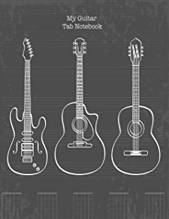 Guitar Tab Notebook: My Guitar Tablature Book - Blank Music Journal for Guitar Music Notes - More than 140 Pages
