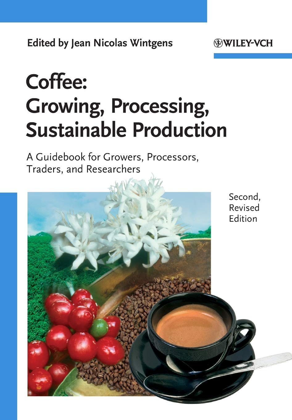 Download Coffee: Growing, Processing, Sustainable Production