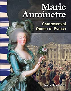 Marie Antoinette: Controversial Queen of France