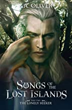 The Lonely Seeker (Songs of the Lost Islands)