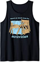 There's So Much Room For Activities Brothers T shirts Tank Top