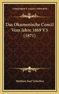 Das Okumenische Concil Vom Jahre 1869 V3 (1871)