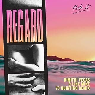 Ride It (Dimitri Vegas & Like Mike vs Quintino Remix)
