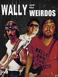 Wally and The Weirdos