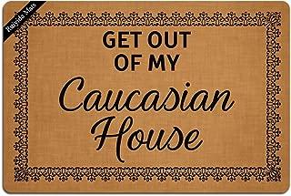 Ruiyida Mats Get Out Of My Caucasian House Doormat Entrance Floor Mat Funny Doormat Door Mat Decorative Indoor Outdoor Doormat Non-woven 23.6 By 15.7 Inch Machine Washable Fabric Top
