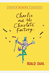 Charlie and the Chocolate Factory (Charlie Bucket Book 1) Kindle Edition
