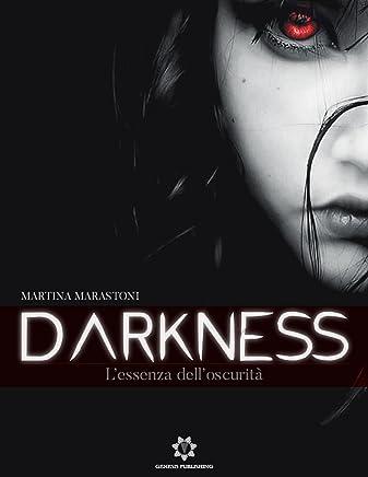 Darkness: Lessenza delloscurità