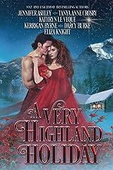 A Very Highland Holiday: A collection of six enchanting seasonal novellas ペーパーバック