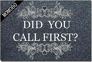 MOMOBO Funny Doormat Custom Indoor Doormat -Did You Call First Home and Office Decorative Entry Rug Garden/Kitchen/Bedroom...