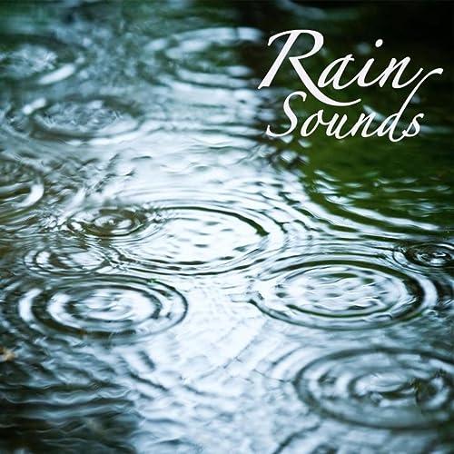 Rain Sounds: Rain Sound Meditation, Relaxing Sound of Rain, Massage
