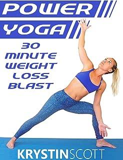Power Yoga 30 Minute Weight Loss Blast With Krystin Scott