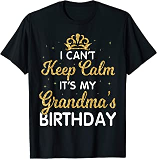 I Can't Keep Calm It's My Grandma Birthday Light Retro Shirt