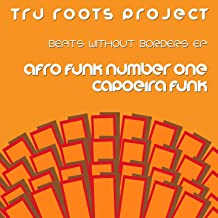 Beats Without Borders (Afro Funk Number One - Capoeira Funk)