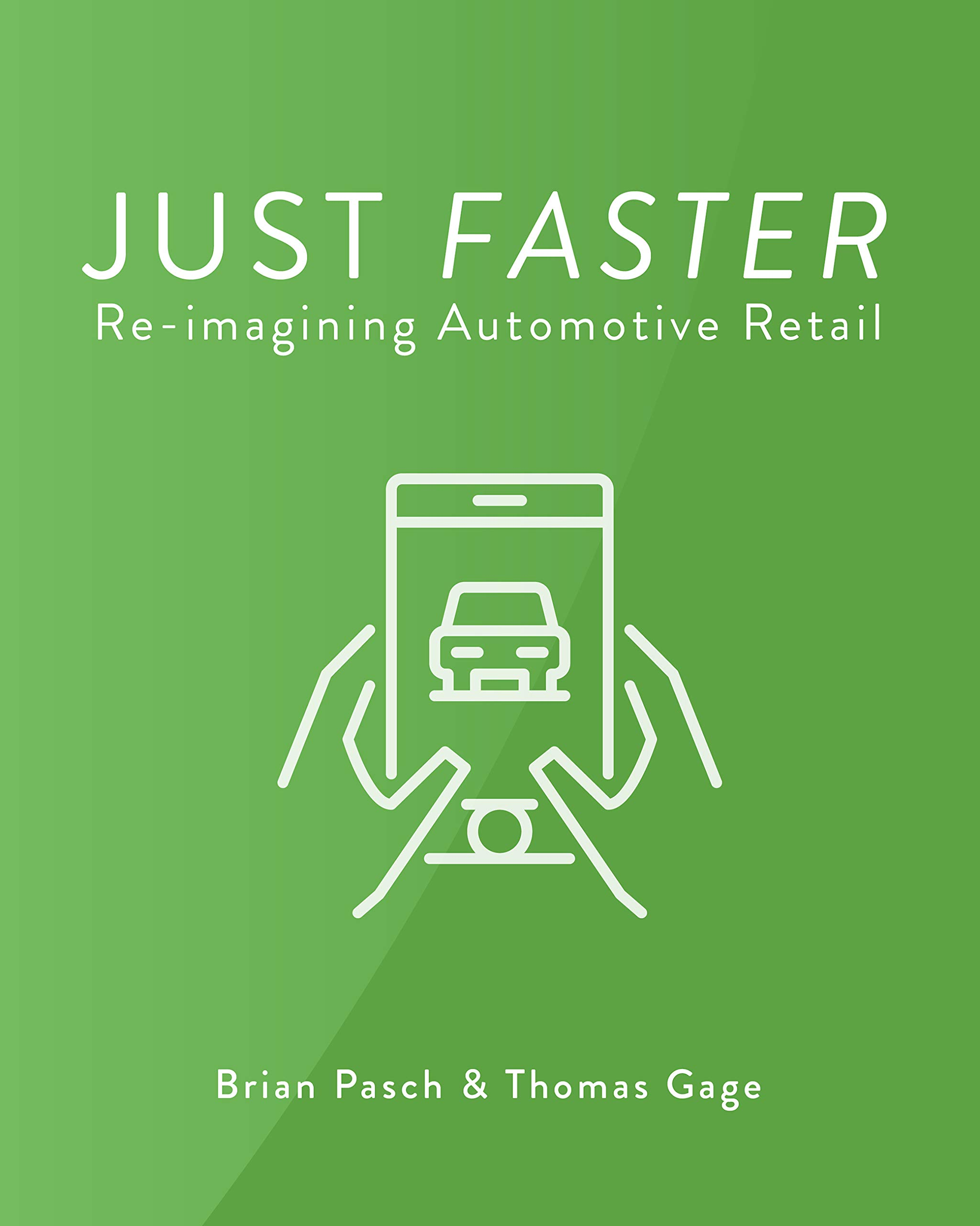 Just Faster: Re-imagining Automotive Retail